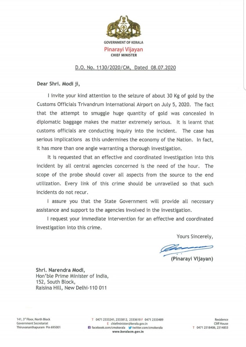 Chief Minister Pinarayi Vijayan wrote to the honble @PMOIndia Shri. Narendra Modi about the TRV airport gold seizure case. CM requested for an investigation into this incident by central agencies concerned. He assured that the State Govt will provide all necessary assistance.