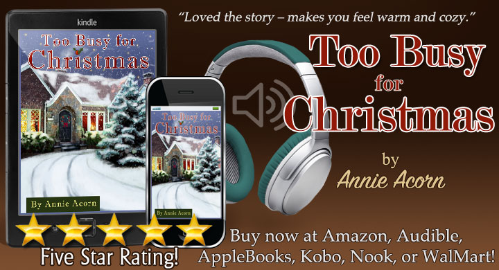 NOW in Audio! Too Busy for Christmas by me and narrated by @JulieBealVO  or  and  #Christmas #Family #audiobook #iTunes #Kindle #Kobo #Nook #Audible #BookBoost #SNRTG #TW4RW #authorRT