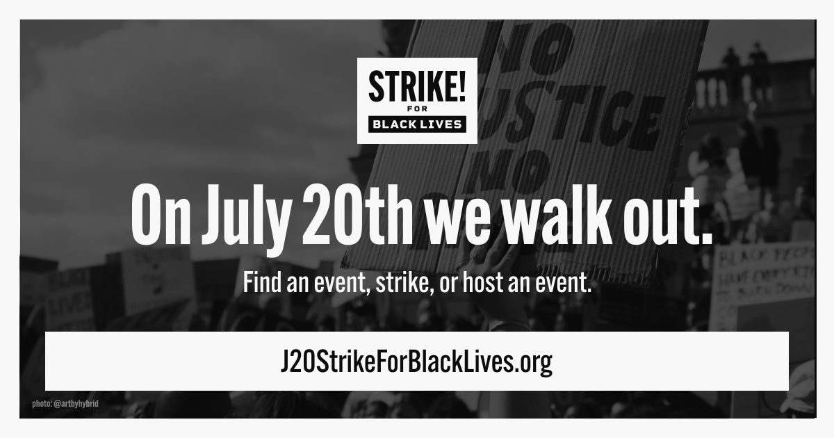 We'll be there!   Sign up: https://t.co/vOY8PobXY4   #StrikeForBlackLives #BlackLivesMatter https://t.co/Isb6XPRci9