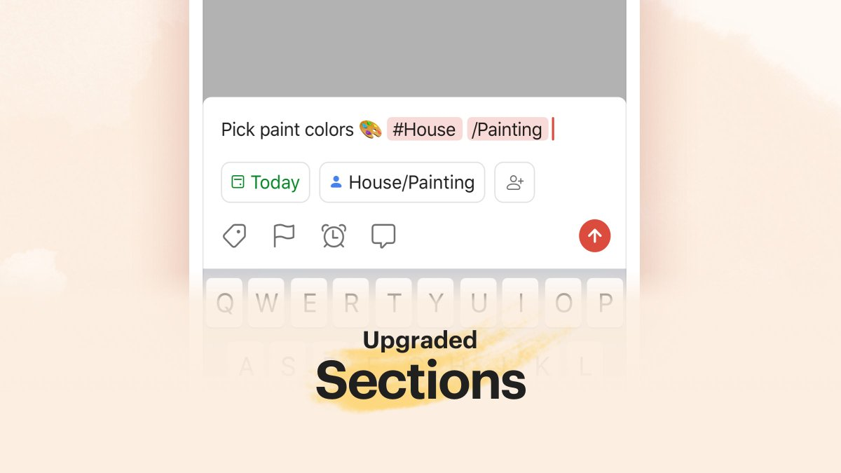 """It's now *much* faster to add tasks to sections in your projects! When adding a task, simply type """"#project/section"""" and it'll go right into the section.  Also:  Filter sections with """"/"""" Search for sections Duplicate sections  This will roll out to all over the next 24 hours pic.twitter.com/518jWOYKQ7"""