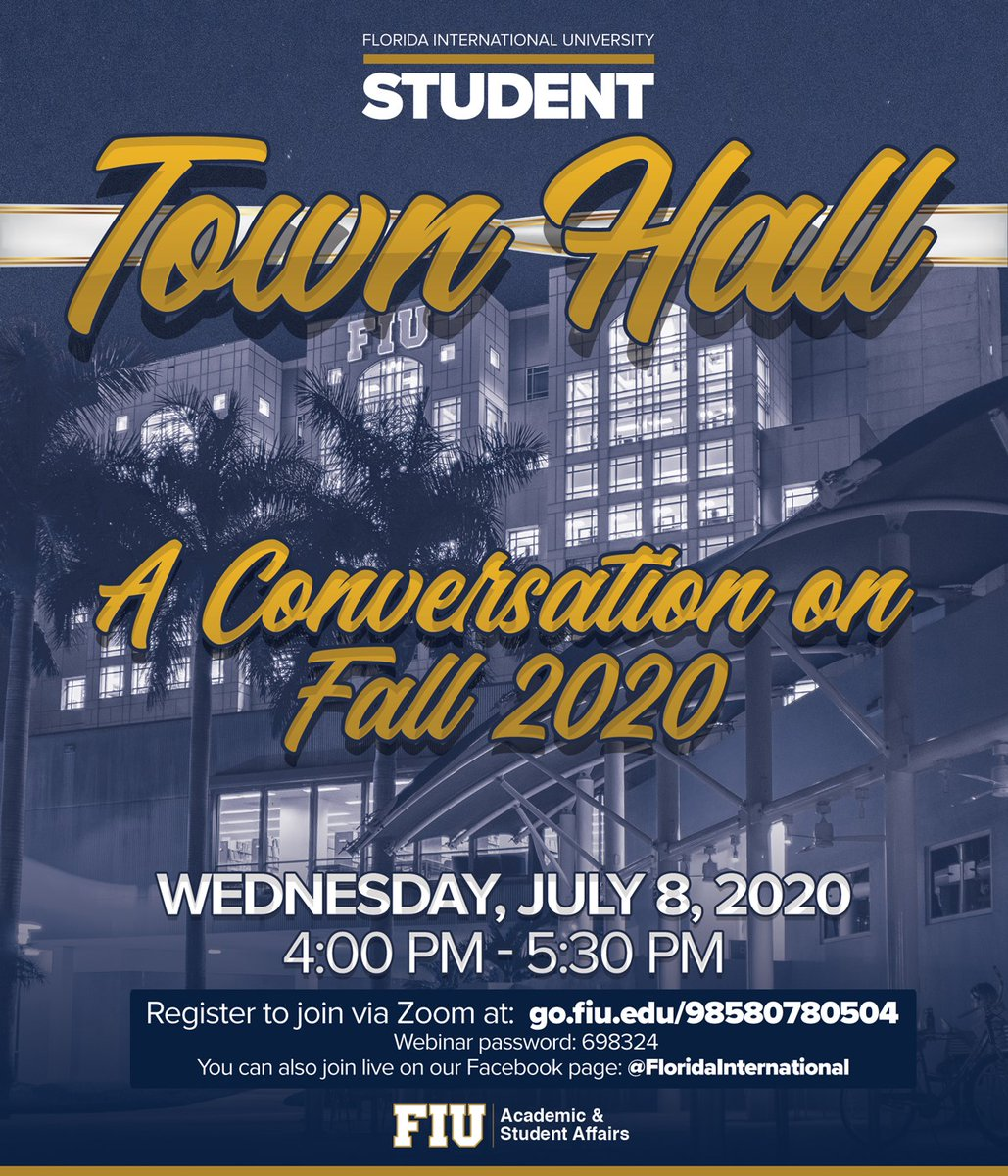 This is your friendly reminder to join us in one hour at 4 pm for the FIU Student Town Hall, a conversation about Fall 2020 #FIUReopening. Two ways to join live. Via Zoom: go.fiu.edu/98580780504 Via FB Live: facebook.com/floridainterna…