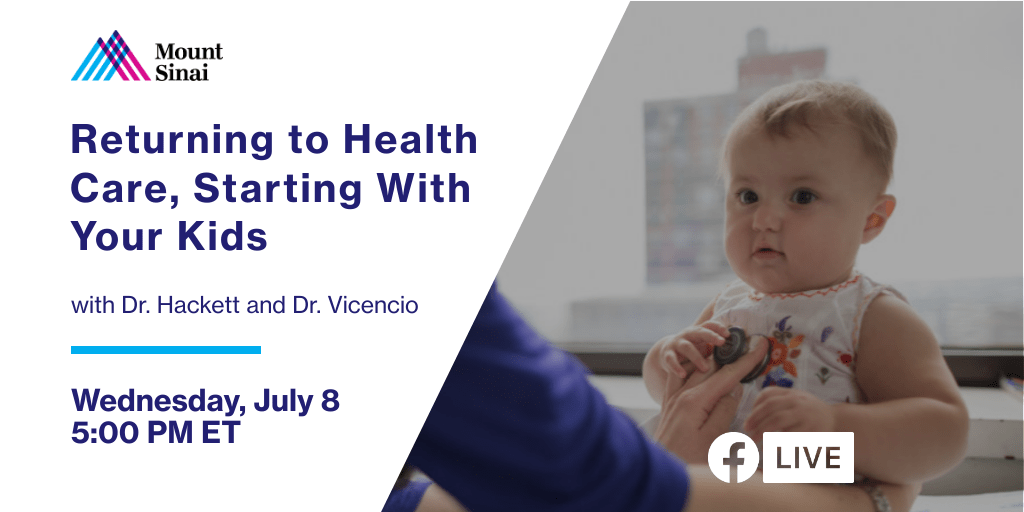 Tune into Facebook Live today at 5:00PM ET, as Dr. Hackett and Dr. Vicencio discuss pediatric care at Mount Sinai since #COVID19 and what parents should know about health management for their kids.  Watch the livestream: https://t.co/cN862DQqeT https://t.co/wHssgnysbG
