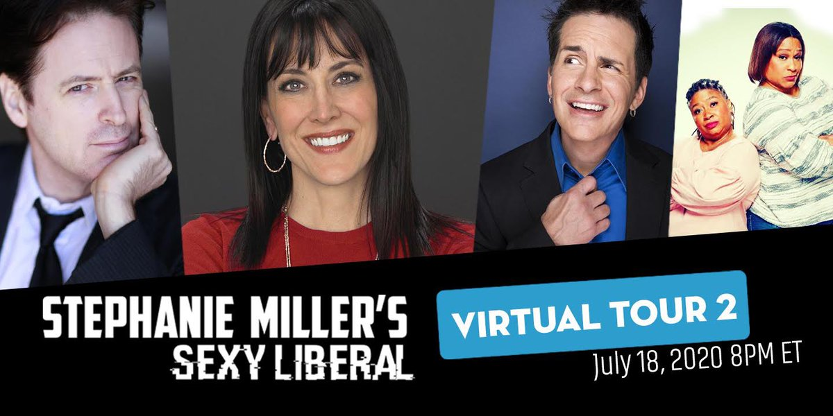 The Sexy Liberal Virtual Tour 2 Saturday, July 18th                         On sale now!   Click here for tickets:                   Pre-Show Cocktail Hour           7pm ET / 4pm PT Show Starts                                     8pm ET / 5pm PT