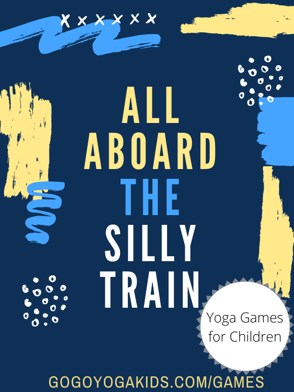 Hop Aboard the Silly Train and discover how to play this fun & engaging yoga game for all ages!  #familyfun #yoga