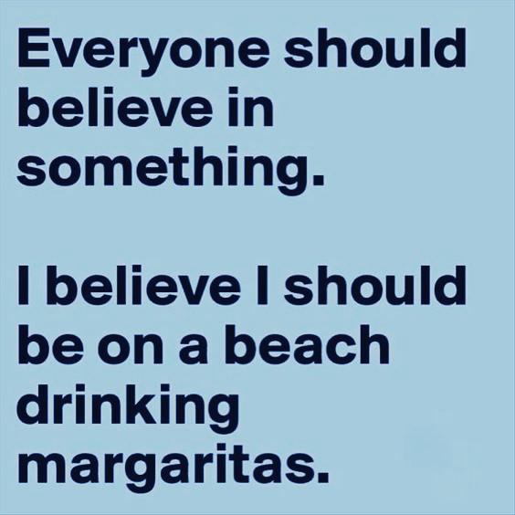 #believe #beach #margarita #summer #chill #relax #surf #sand