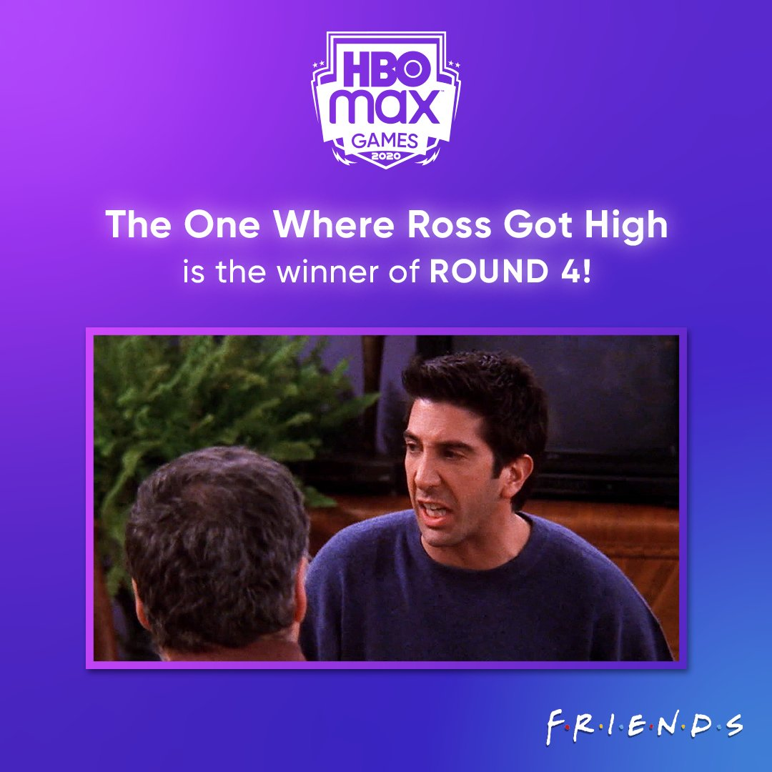 And The One Where Ross Got High is the winner of Round 4! Come back tomorrow to vote on Round 5 of #HBOMaxGames.