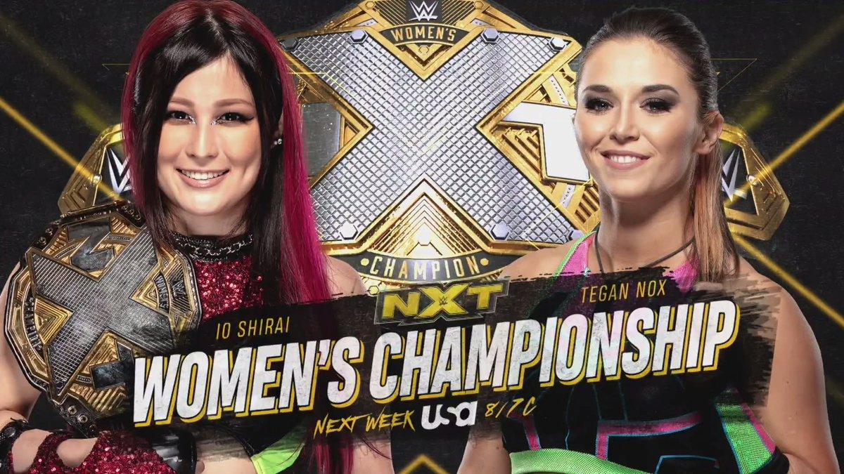 NEXT WEEK: 🖤@shirai_io vs. @TeganNoxWWE_ for the #WWENXT #WomensTitle! 💛@ArcherOfInfamy vs. @CGrimesWWE! https://t.co/oSAzMcznQC