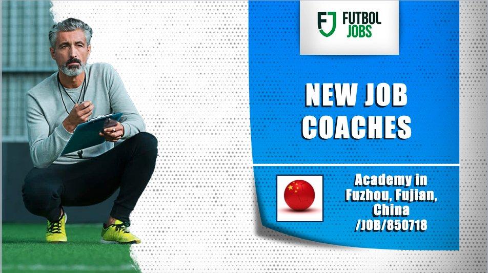 ⚽ NEW #JOB 🇨🇳 #Coaches for academy in #Fuzhou, #Fujian (#China) 👉 https://t.co/zIVOQITwrV #FutbolJobs #Football #soccer https://t.co/ZcILEWNqom