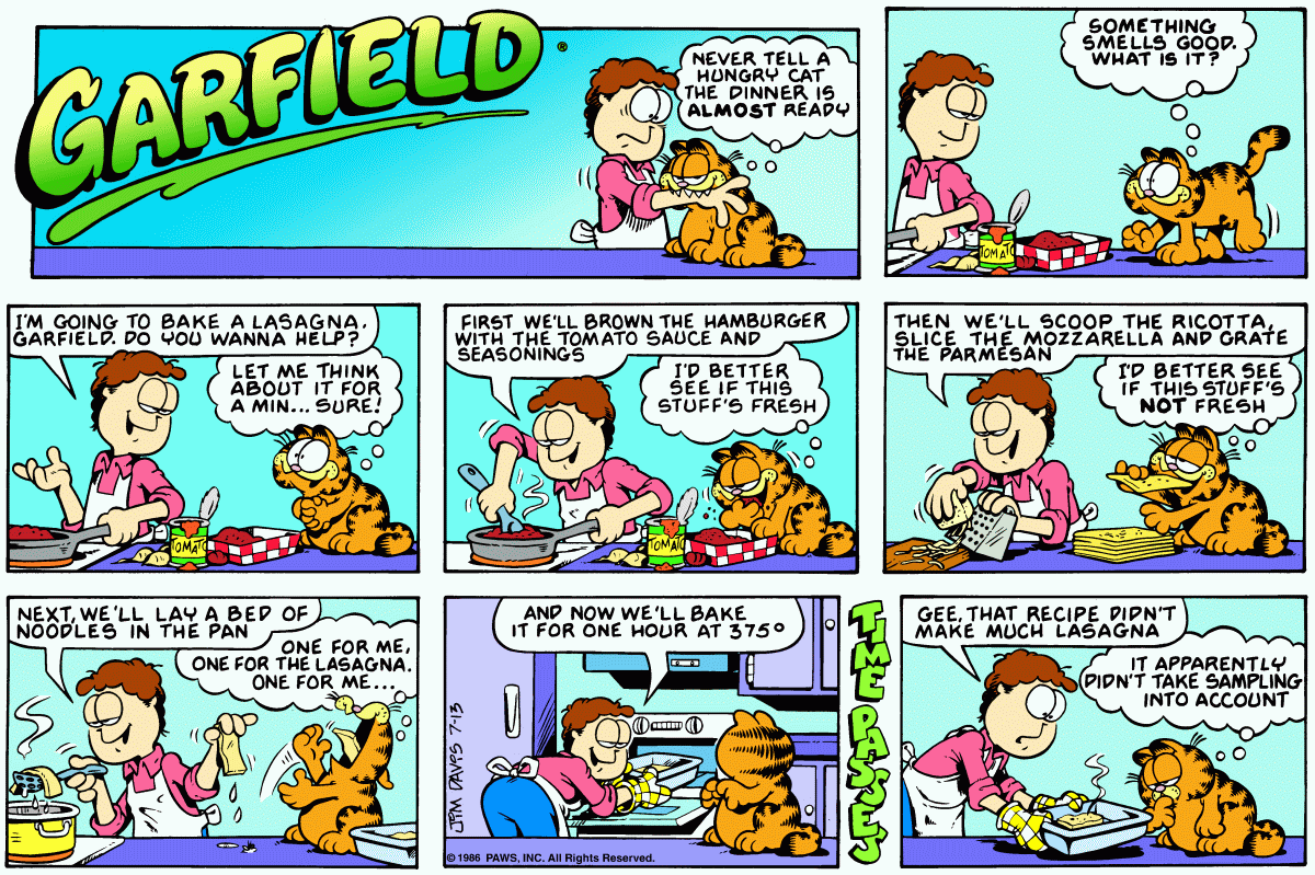 Quinton Reviews On Twitter Garfield Has Literally Made Whole Comics Explaining How To Cook His Lasagna There Is No Debate Left To Be Had Left In The Community Https T Co Kmb1gbwpee Https T Co Gbn2seu2bv