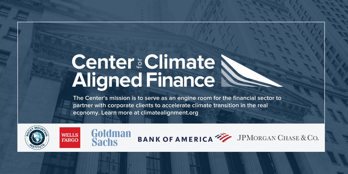 .@WellsFargo @GoldmanSachs @BankofAmerica & @JPMorgan @Chase collaborate w/ @RockyMtnInst to launch the Center for Climate-Aligned Finance, a new initiative to shape the financial sector's role in accelerating the #lowcarbon sustainable economy & society. bit.ly/2O4qLTn