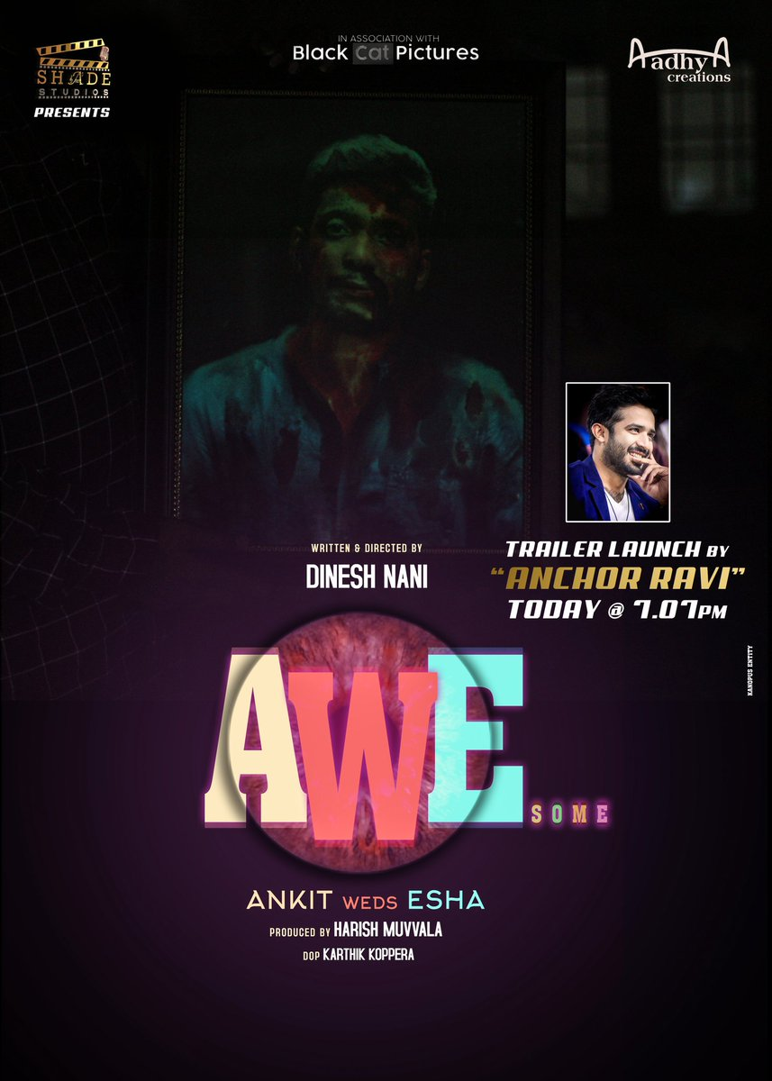 Shade Studios Presents  Aadhya Creations Black Cat Pictures  #AwEsome (Ankit weds Esha)  Written and Directed by  Dinesh Nani  Produced by  Harish Muvvala  Trailer Launch by Anchor Ravi Today @ 07:07pm  Stay Tuned!  #TrailerLaunch #AnchorRavi #AwEsomepic.twitter.com/lc0FOBRlbG
