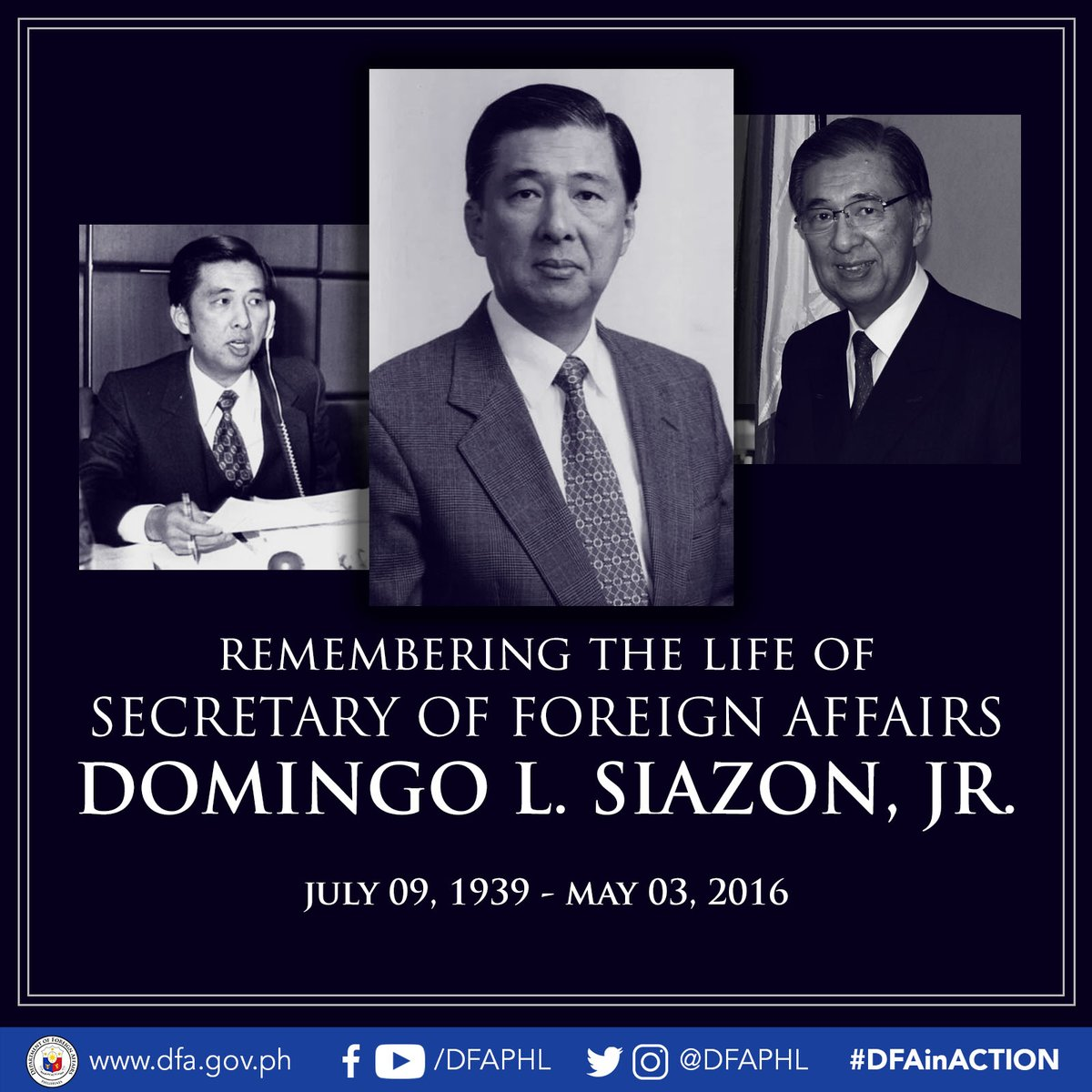 Today, July 09, marks the 81st birth anniversary of former Foreign Affairs Secretary Domingo L. Siazon, Jr. He served as Secretary of Foreign Affairs from 01 May 1995 to 20 Jan 2001, under the respective terms of Pres. Fidel V. Ramos & former Pres. Joseph Ejercito Estrada. (1/4) https://t.co/EhIvGqgUjG