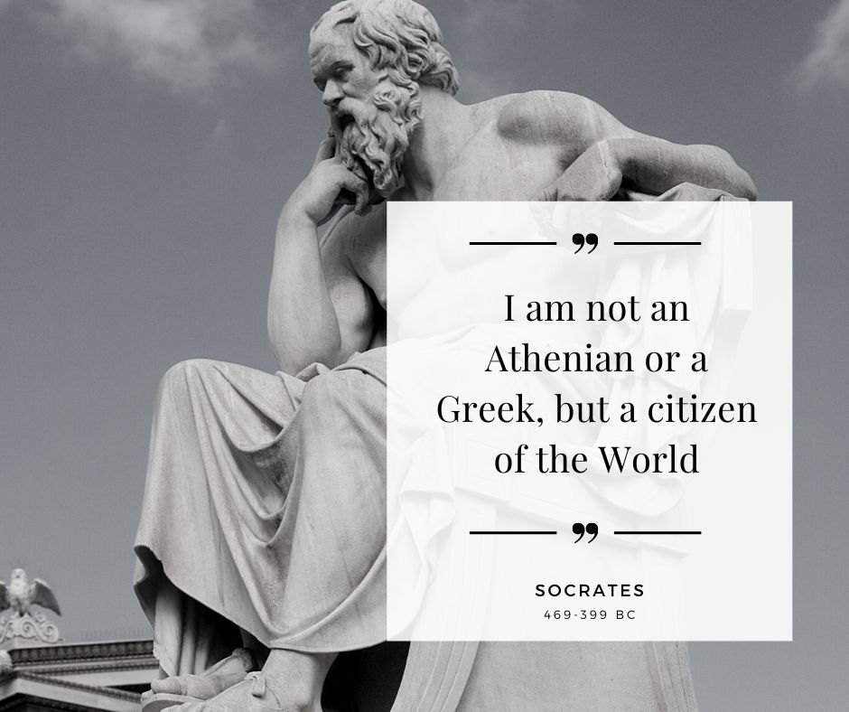 """Socrates, 2500 years ago said he is a citizen of the world  """"I am not an Athenian or a Greek, but a citizen of the World""""  – Socrates (469-399 BC)  #worldcitizen https://t.co/3jfuJKfTKu"""