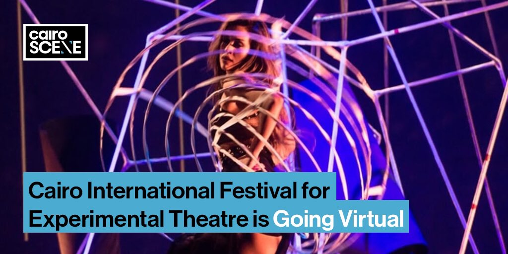 The theatrical and trippy realm of Cairo International Festival for Experimental Theatre is making its interwebs debut for a virtual edition this year.   https://t.co/2uIXJD2waE https://t.co/uWcBEfxgXJ