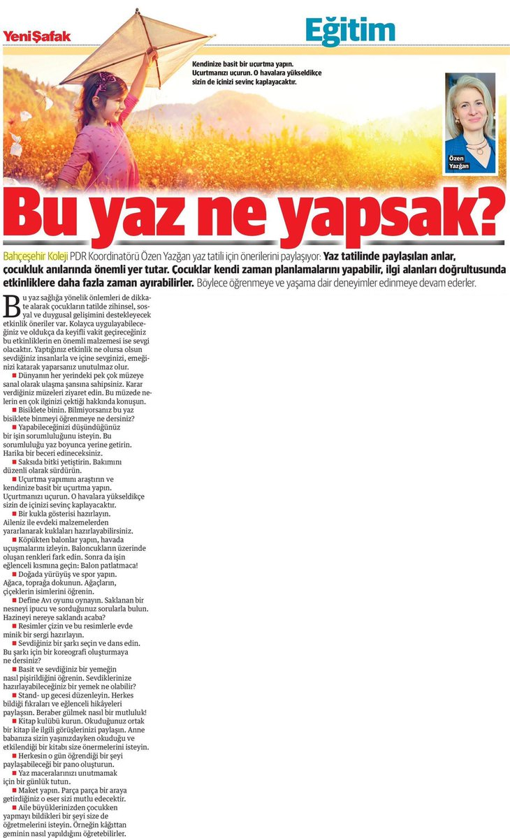 """Bahçeşehir Koleji PDR Koordinatörü Özen Yazğan yaz tatili için önerilerini bugün @yenisafak 'ta paylaşıyor.  """"Bu yaz ne yapsak?"""" https://t.co/YICrTRJLX8"""