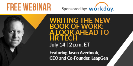 The free #webinar Writing the New Book of Work: A Look Ahead to HR Tech with Jason Averbook will take place on 7/14. Register now. #HRTechConf https://t.co/5HqcAJALlr https://t.co/AKRbIU7GYb