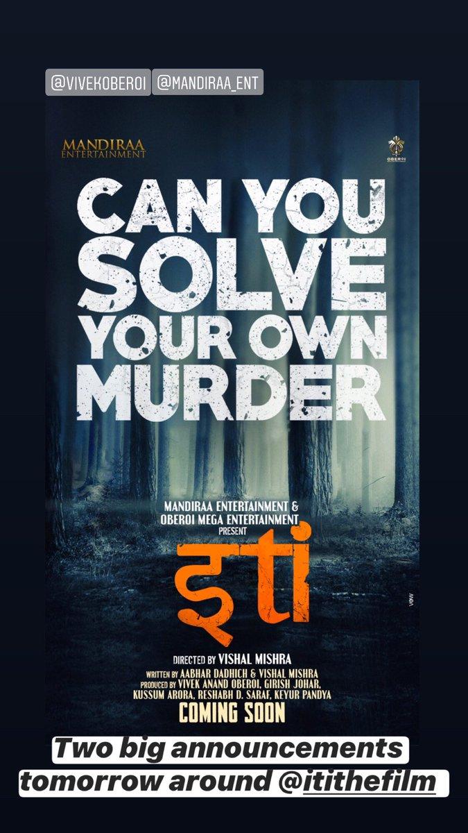 Two big announcement tomorrow around @ItiTheFilm @vivekoberoi @mandiraa_ent #PreranaVArora watch out this space