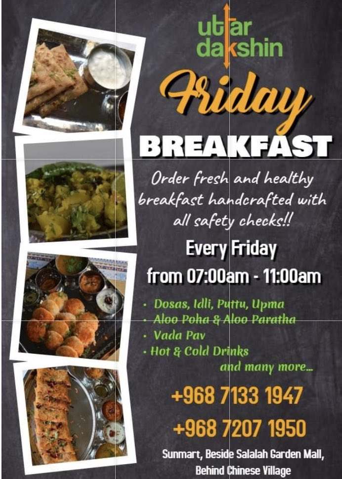 Friday Family & Fun Day!!  Friday Breakfast Time: 07:00am - 11:00am  Order on : +968 7133 1947,  +968 7202 1950 #Friday #HappyFriday #FamilyandFun #northindianbreakfast  #healthybreakfast #dosa #idli  #vadapav #southindianbreakfast #breakfasttime #salalah #uttardakshinsalalah