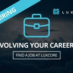 Image for the Tweet beginning: Luxcore is hiring! Are you