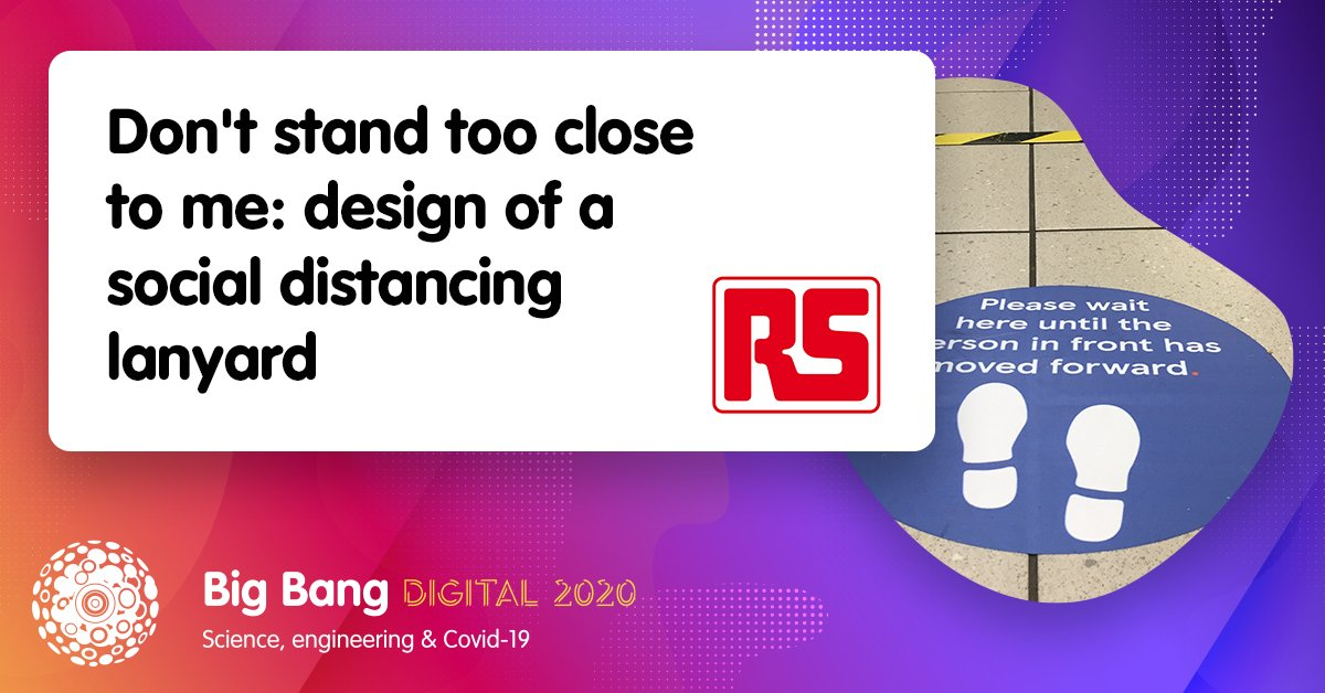People getting too close for your liking? 😷 😰 Tune in to @RSComponents' #BigBangDigital session next week to learn how you can build a handy #SocialDistancing lanyard that lights up when another person comes too close! https://t.co/MByZUxHsQ2