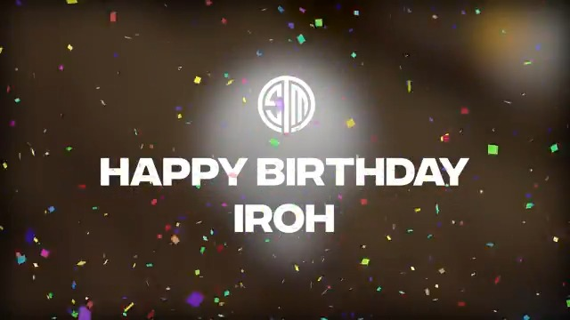 HAPPY BIRTHDAY @TSM_Iroh 🎂 Congrats on the MASSIVE PCS1 win. Keep bringing in those Ws. Enjoy your birthday today 🥳