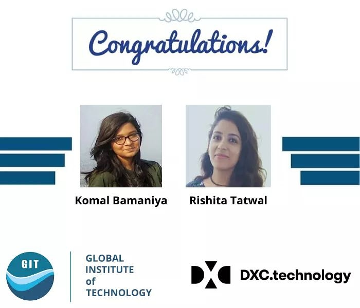 #GITJAIPUR  Congratulations to Komal Bamaniya and Rishita Tatwal for getting placed in *DXC Technology* at the package of 3.6 LPA.........pic.twitter.com/SXBSHWRC7o