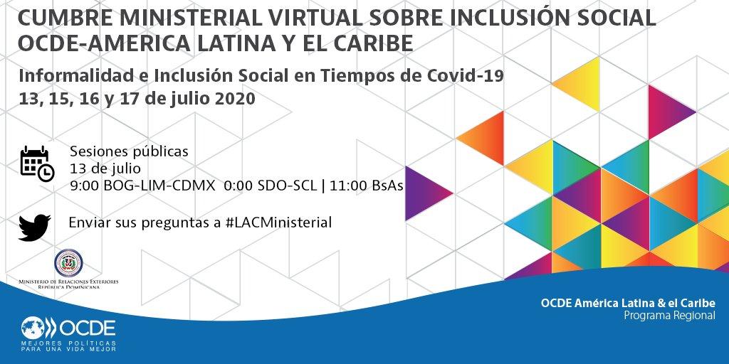 📢Regístrese en la apertura y panel de alto nivel sobre #Informalidad e #InclusiónSocial en los tiempos de #COVID19   🗓️13 de julio 16:00-18:30 CEST   Registro ➡️https://t.co/4jEl3Yoe3A Información y agenda ➡️https://t.co/zogm8YuYi1 Comparta sus preguntas con #LACMinisterial https://t.co/vPoqboovyN