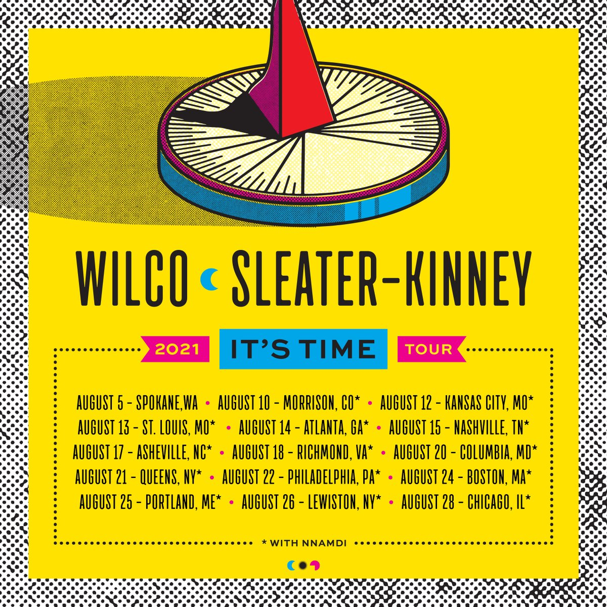 Wilco's and @Sleater_Kinney's tour with @NnamdiOgbonnaya has been rescheduled for August 2021.  We hope to see you at the new dates, where your current ticket will be honored.   Tickets: https://t.co/ZkNTzH9rQH Refund info: https://t.co/Ii85kCCMis https://t.co/T7rosBQmxi