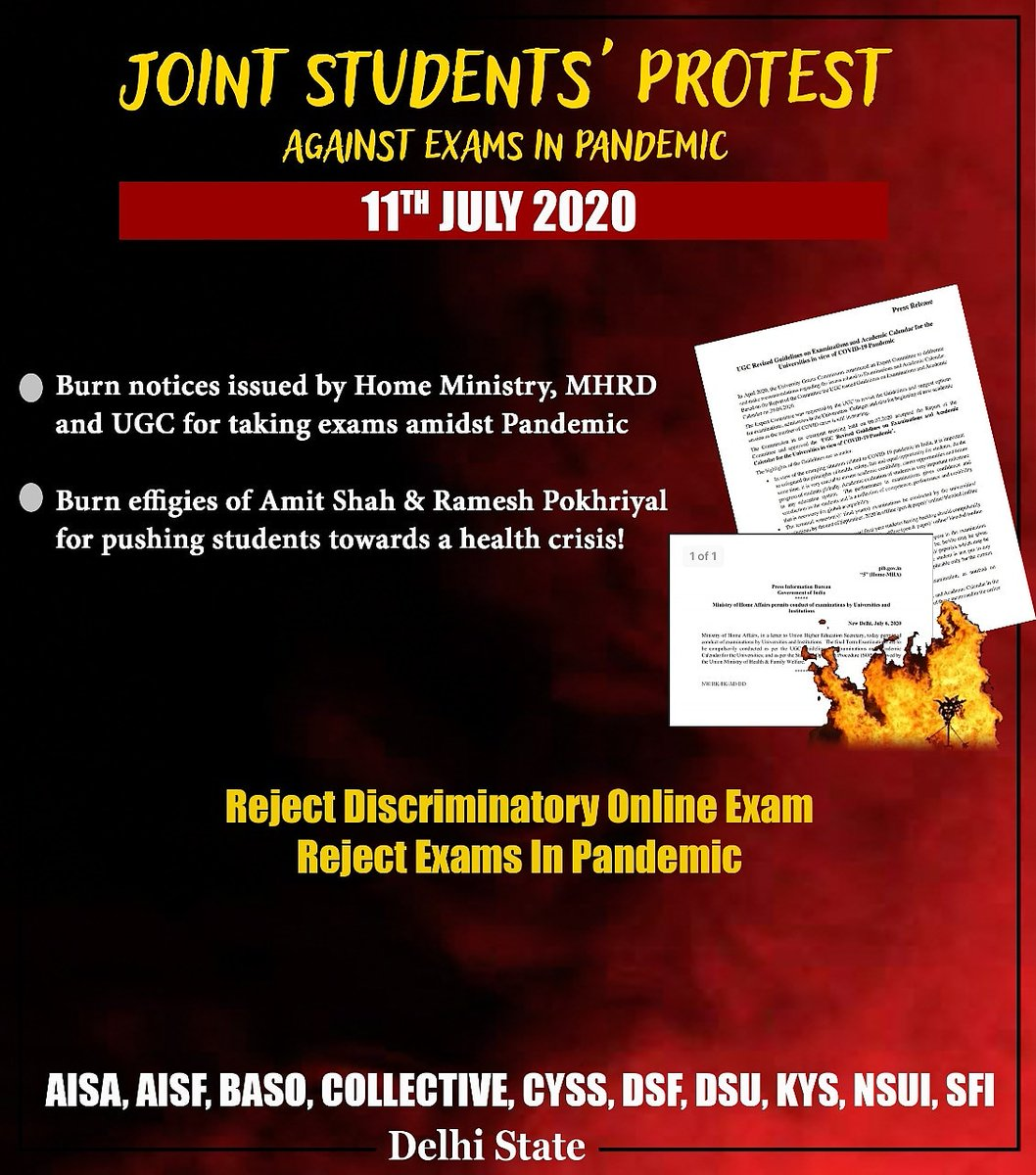 Join 'Students' Protest'  Against Exams In Pandemic  11th July  ●Burn notice of Home ministry, @HRDMinistry and UGC for taking exams in Pandemic  ●Burn effigies of @AmitShah & @DrRPNishank for pushing students towards a health crisis!  #CancelFinalYearExams  #AISA #AISAAudpic.twitter.com/jIU9jSjpCh