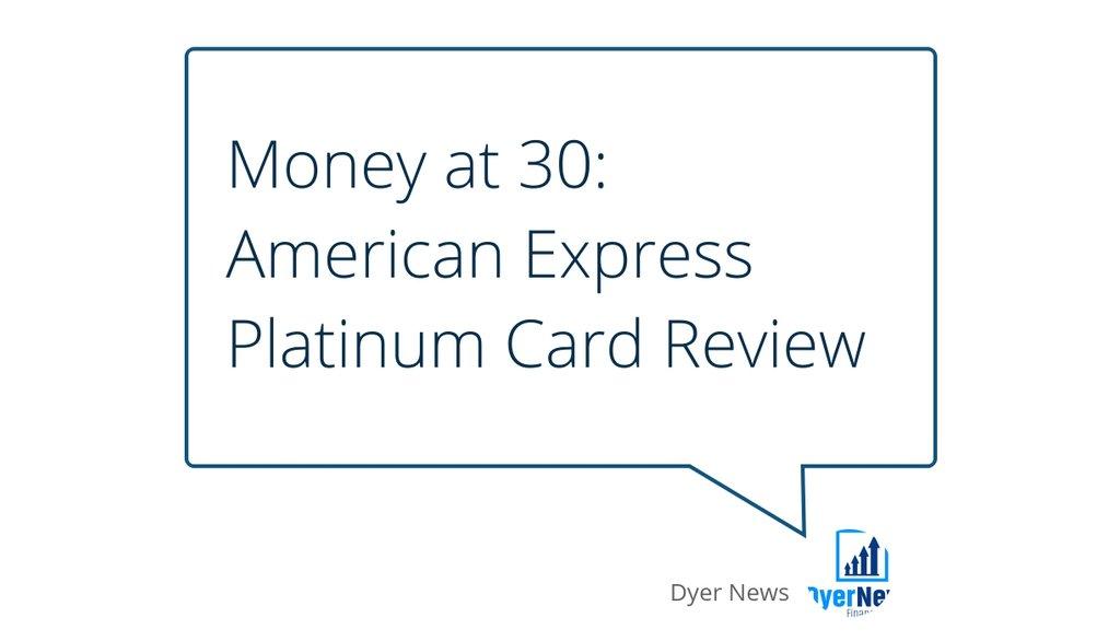 Money at 30: American Express Platinum Card Review: lttr.ai/TiXo