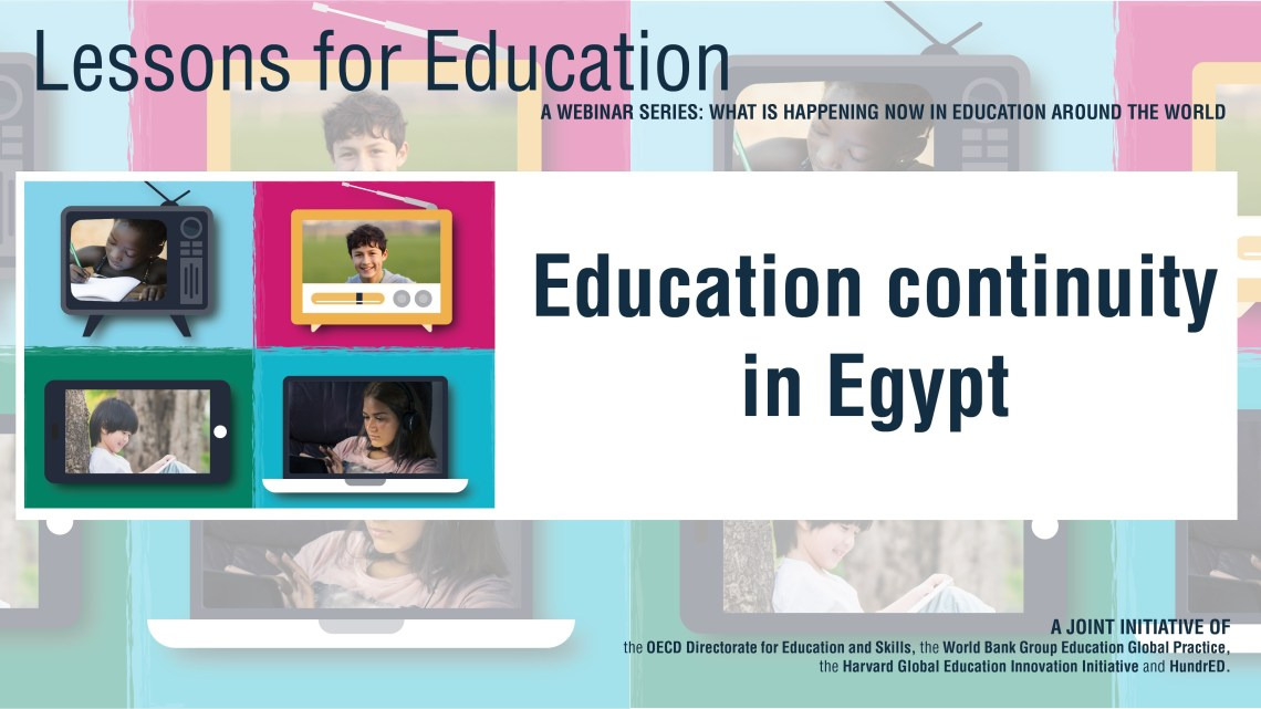 WATCH LIVE TODAY @ 11am ET: How is #Egypt implementing digital technologies to support remote learning during #COVID? Join us for a conversation with @WBG_Education @hgse @HundrEDorg @OECDEduSkills @JaimeSaavedra22 @SchleicherOECD worldbank.org/en/events/2020…