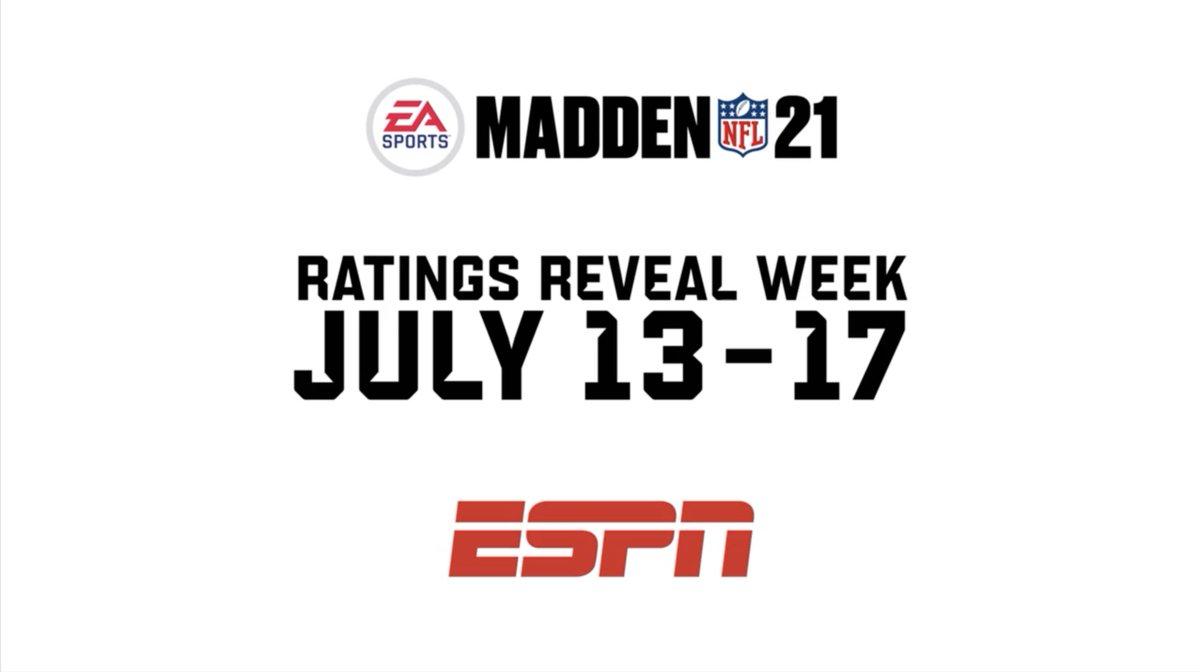 July 13-17, ESPN will exclusively reveal #Madden21 player ratings on @GetUpESPN, @SportsCenter, @FirstTake & #NFL Live More: bit.ly/3efha6K @EAMaddenNFL | #MaddenRatingsWeek