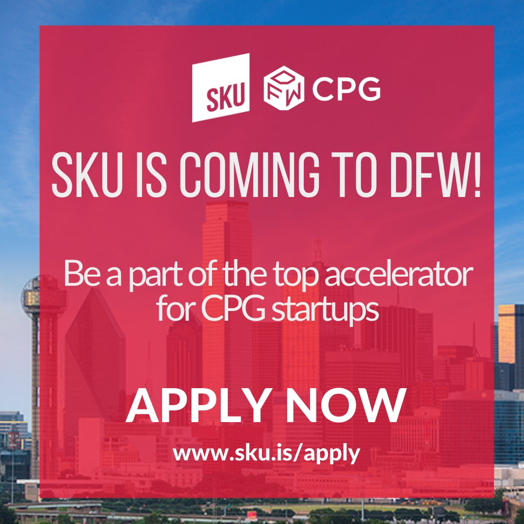 SKU is coming to DFW! The 8-week accelerator program for later-stage CPG startups will kick off Sept. 10. Former co-CEO Walter Robb of @WholeFoods will lead the first class. Apply here: https://t.co/nwmh9QwJ7c #cpg #consumergoods #brand #atx #austin #DFW #sku #growyourbiz https://t.co/8SrjOSoaQr