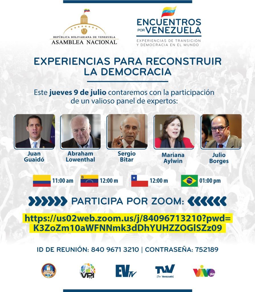 """#EncuentrosPorVenezuela hoy #9jul los invitamos a escuchar las """"Experiencias para reconstruir la Democracia"""", contaremos con la participación de un valioso panel de expertos como Abraham Lowenthal, Sergio Bitar y Mariana Aylwin.  11AM 🇨🇴 12PM 🇻🇪 7PM 🇪🇦  https://t.co/Q3t65d5H2W https://t.co/9MGToEyNcO"""