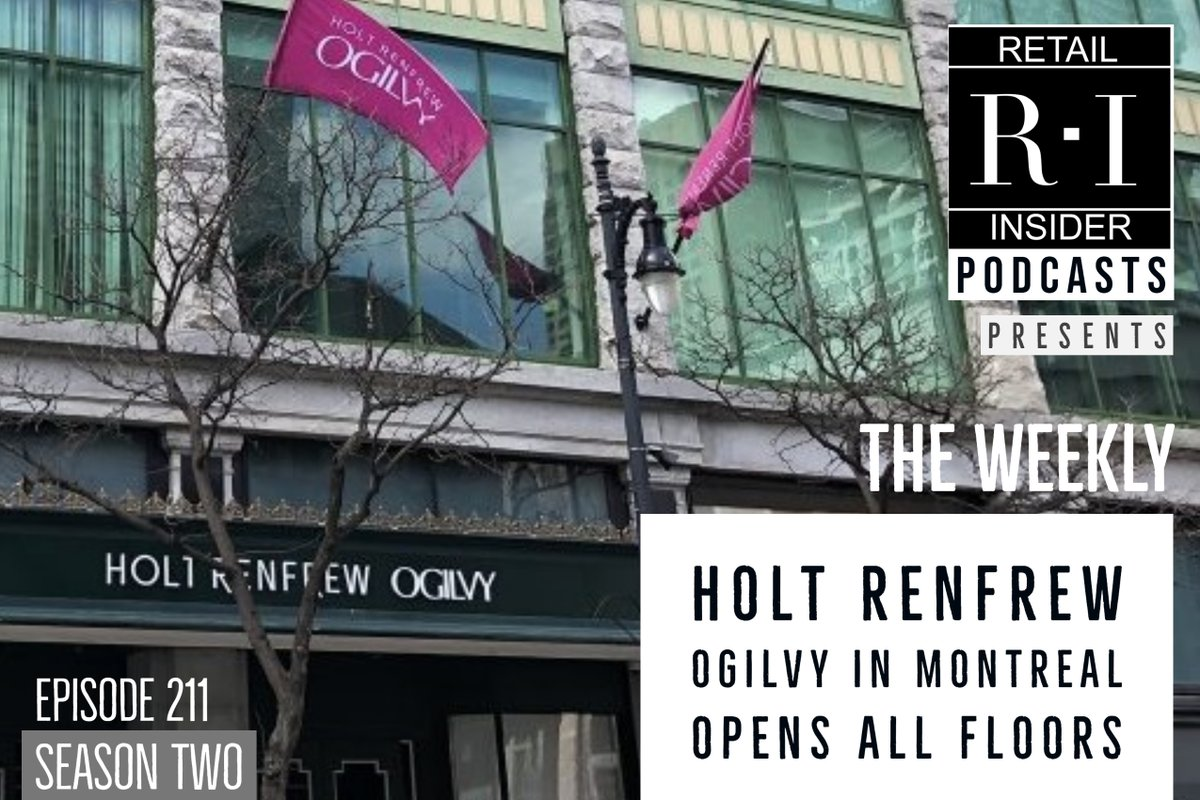 The next episode of 'The Weekly' by Retail Insider is available! 📻https://t.co/Ss4rG7qTVz🎙️Craig & Lee talk about the opening of the massively renovated Holt Renfrew Ogilvy luxury department store in Montreal. 🎧#RetailInsider #podcastlife #RIpodcast #TheWeekly #Retail #Montreal https://t.co/izAbldEVq3