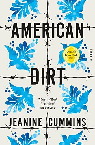 AMERICAN DIRT by Jeanine Cummins #13 #NYT Best Seller Combined Print & #eBook Fiction