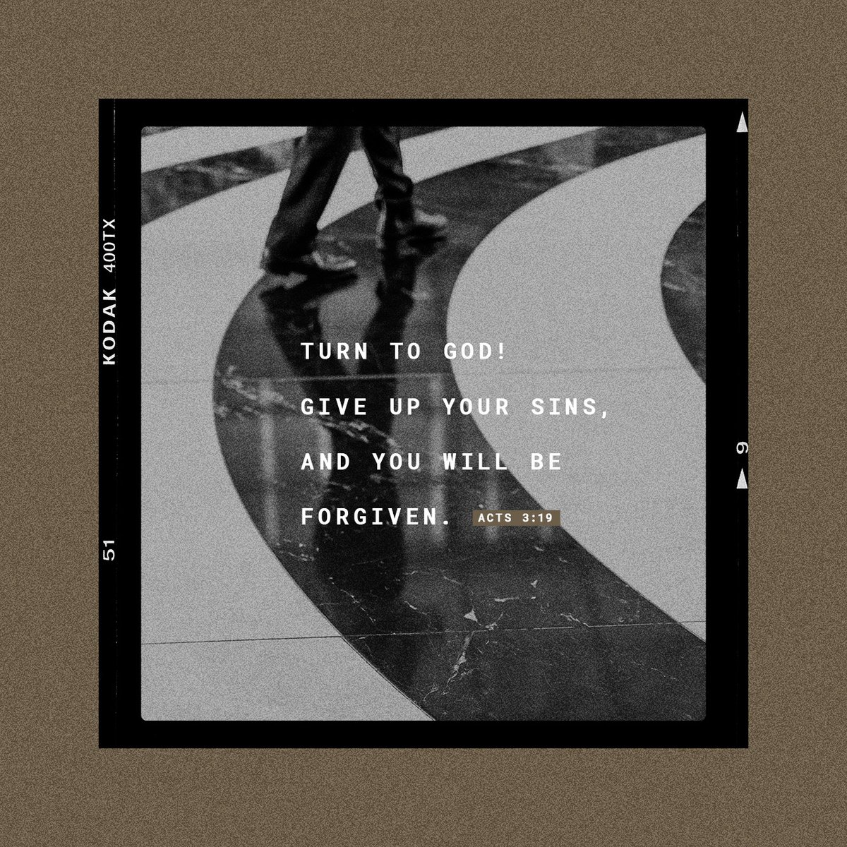 So turn to God! Give up your sins, and you will be forgiven.