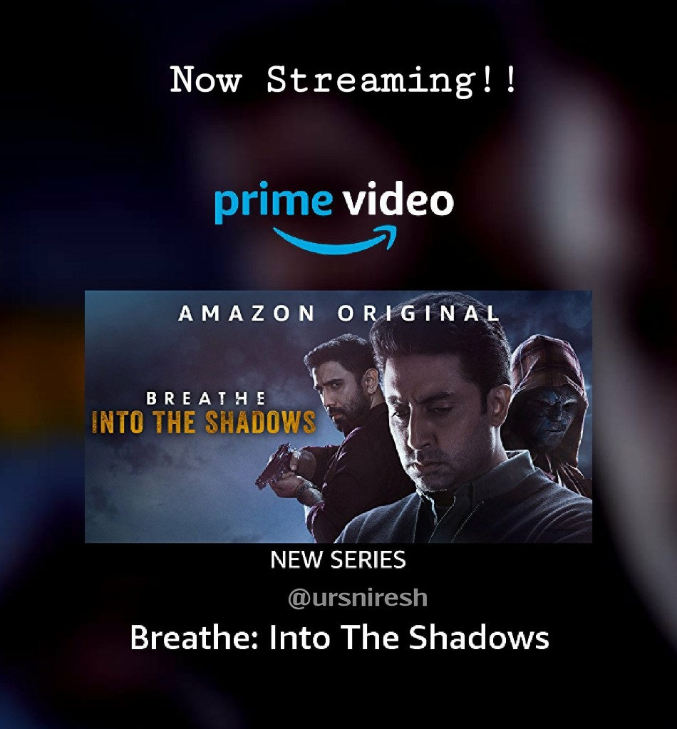 Streaming Alert : #BreatheIntoTheShadowsis now streaming on @PrimeVideoIN  Run Time : 9Hrs (12 Episodes)  #PrimeVideo #Breathe #OTTRelease https://t.co/q3hJzqFFga
