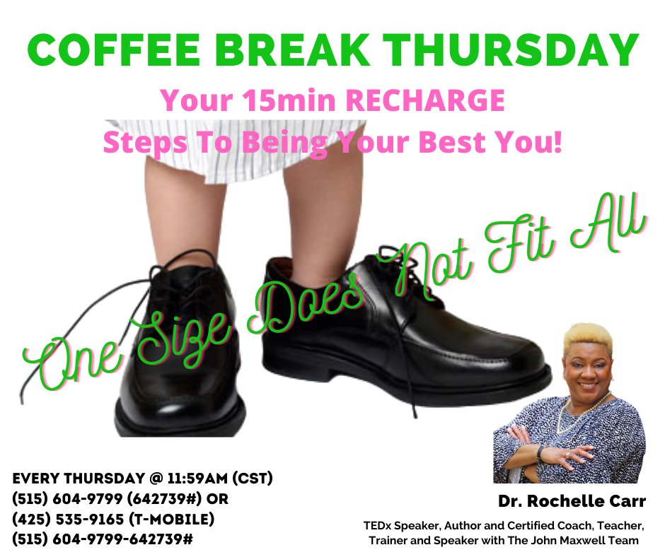 Join Dr. Rochelle Carr For Coffee Break Thursday  Your 15min Recharge Steps To Being Your Best You!  One Size Does Not Fit All!  #ThoughtfulThursday #pathforward #empower #coffeebreak #Management #Innovation #Business #Leadership #Mindfulness #Personaldevelopment #Motivationpic.twitter.com/8qZRxiCaXB