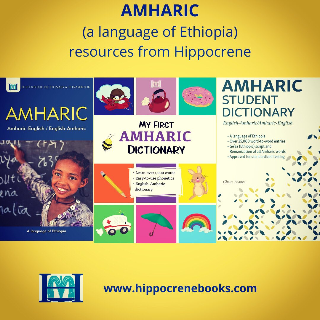 Look to Hippocrene for #Amharic language resources for all ages and levels!   https://amzn.to/2PGQC67   #ethiopia #ethiopianlanguage #amharicchildrensbook #learnamharic #ESL #eslteacher #africanlanguagespic.twitter.com/XQV8d5o7Xd