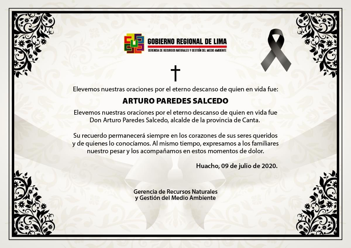 Elevemos nuestras oraciones por el eterno descanso de quien en vida fue Don Arturo Paredes Salcedo, #Alcalde de la provincia de #Canta.   Su recuerdo permanecerá siempre en los corazones de sus seres queridos y de quienes lo conociamos. pic.twitter.com/ttt0bdXBdi