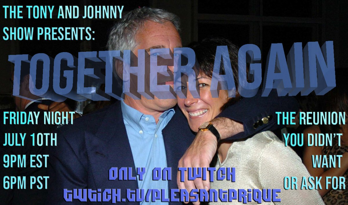 Tomorrow night on @twitch Tony & Johnny are BACK! Tune in 9pm EST/6pm PST twitch.tv/pleasantprique