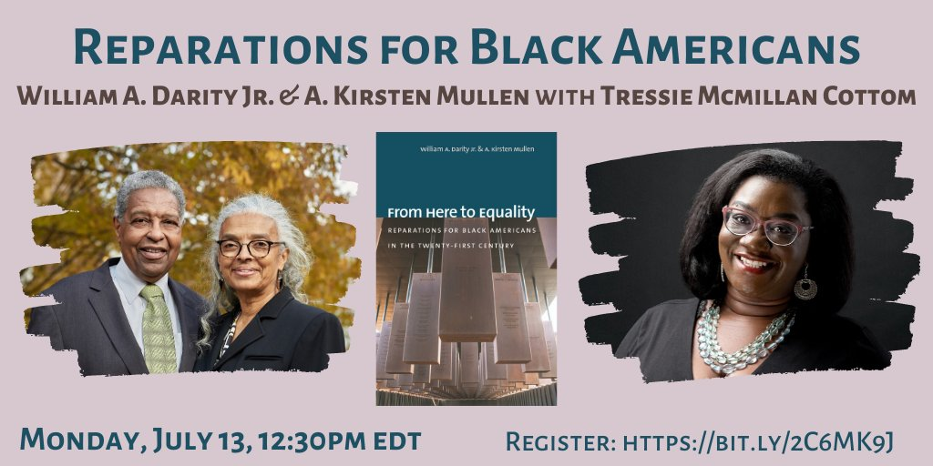 #Reparations for Black Americans: @SandyDarity & @IrstenKMullen will discuss their new book FROM HERE TO EQUALITY #FHTE with @tressiemcphd next Monday, 7/13 at 12:30PM EDT. This online event is free but we ask that you register here: https://t.co/uXTJ2Sak3H https://t.co/jEa1jidCWk