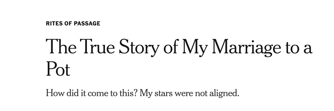 Beautiful piece from @Alisha__g: 'The True Story of My Marriage to a Pot' nytimes.com/2020/07/09/sty…