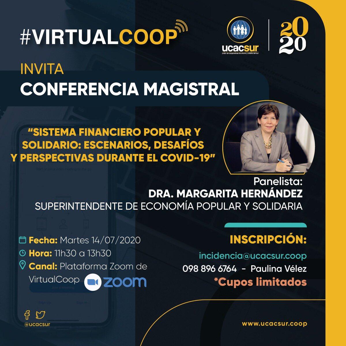 Presentamos la Conferencia Magistral de la Dra. Margarita Hernández - Superintendente de la @seps_ec, este martes 14 de julio a partir de las 11h30 mediante #VirtualCoop https://t.co/P0eKV9XR2S