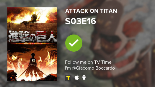 test Twitter Media - I've just watched episode S03E16 of Attack on Titan! #AttackOnTitan  #tvtime https://t.co/4tH7nhWkE8 https://t.co/Wc82pZZaAV