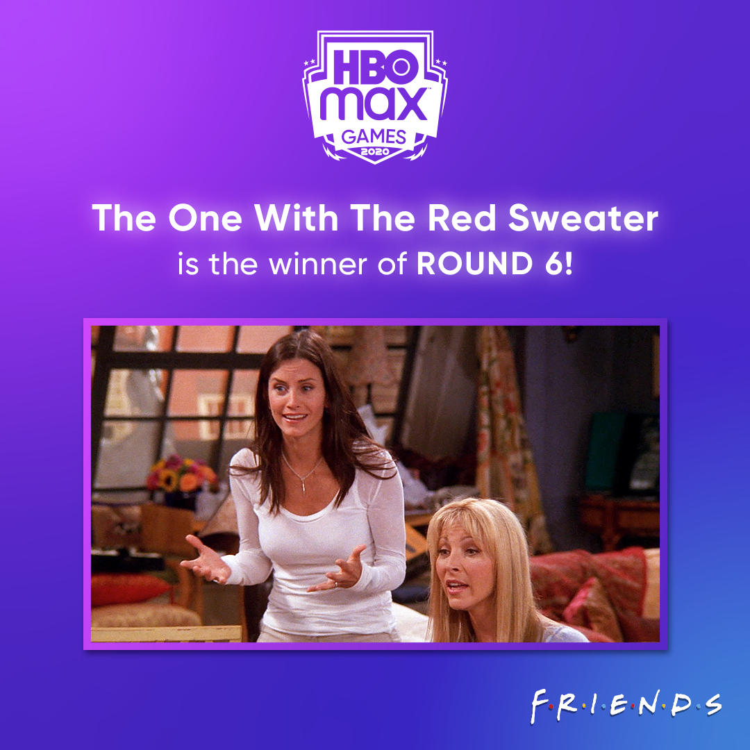 And The One With The Red Sweater is the winner of Round 6! Come back tomorrow to vote on Round 7 of #HBOMaxGames!