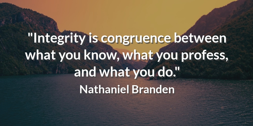 """Integrity is congruence between what you know, what you profess, and what you do."" Nathaniel Branden #achievement https://t.co/AiAlu48Ufw"
