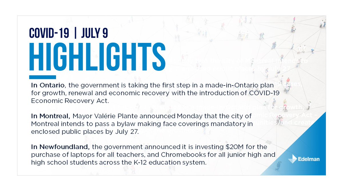 July 9: Today's edition of Edelman Canada's provincial summary. For the full briefing please download it here: https://t.co/W6UOIbdh8X https://t.co/nPalyEbeVR