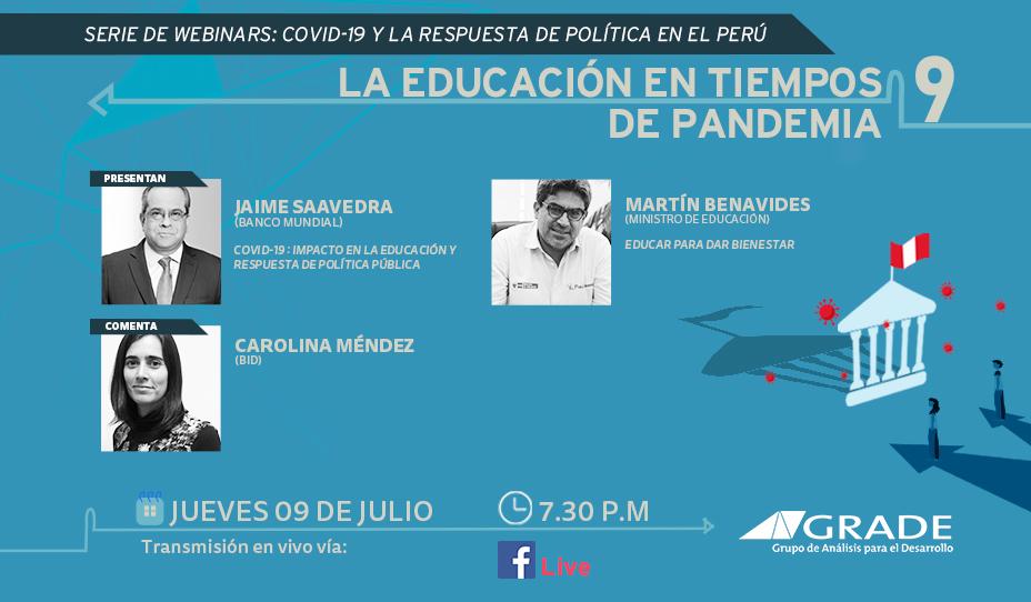 """El ministro de Educación, Martín Benavides, participa del noveno webinar  """"#COVID-19 y la respuesta de política en el Perú"""" – La educación en tiempos de pandemia, evento organizado por @GRADEPeru. Mira el evento en vivo aquí 👉 https://t.co/JNweP4ruCo https://t.co/xzWDsdxp4H"""